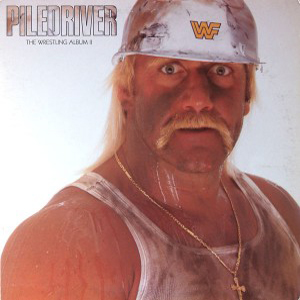 WWF Piledriver - The Wrestling Album II 1987